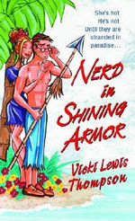 Nerd in Shining Armor - Thompson Vicki Lewis