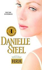 H.R.H. - Danielle Steel