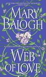 Web of Love : Dell Historical Romance - Mary Balogh