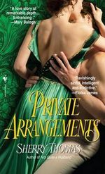 Private Arrangements : Bantam Books Historical Romance - Sherry Thomas