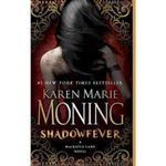 Shadowfever : A Mackayla Lane Novel - Karen Marie Moning