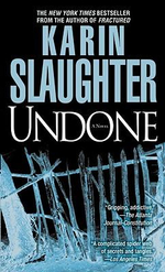 Undone : also published as Genesis - Karin Slaughter