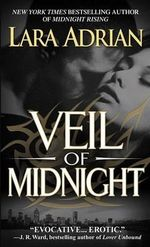 Veil of Midnight : Midnight Breed Series : Book 5 - Lara Adrian