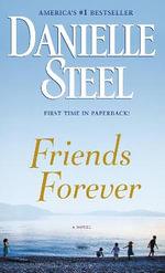 Friends Forever - Danielle Steel