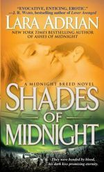 Shades Of Midnight : Midnight Breed Series : Book 7 - Lara Adrian