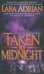Taken by Midnight : Midnight Breed Series : Book 8 - Lara Adrian