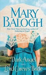 Dark Angel/Lord Carew's Bride - Mary Balogh