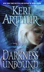 Darkness Unbound : Dark Angels Series : Book 1 - Keri Arthur