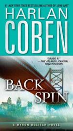 Back Spin : Myron Bolitar Series : Book 4 - Harlan Coben