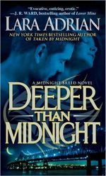 Deeper Than Midnight : Midnight Breed Series : Book 9 - Lara Adrian