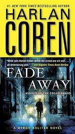 Fade Away : Myron Bolitar Series : Book 3 - Harlan Coben