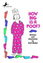 How Big is a Foot? : Young Yearling Book - Rolf Myller
