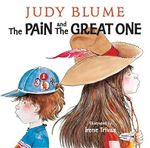 Pain and The Great One : Picture Yearling Book - Judy Blume