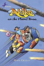 Akiko on the Planet Smoo - Mark Crilley