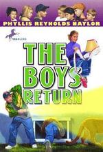 The Boys Return : Boy/Girl Battle (Paperback) - Phyllis Reynolds Naylor