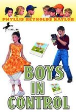 Boys in Control : Boy/Girl Battle (Paperback) - Phyllis Reynolds Naylor