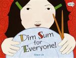 Dim Sum for Everyone! - Grace Lin