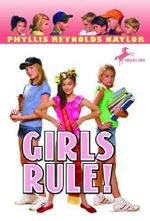 Girls Rule! : Boy/Girl Battle (Paperback) - Phyllis Reynolds Naylor