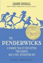 The Penderwicks : A Summer Tale of Four Sisters, Two Rabbits, and a Very Interesting Boy - Jeanne Birdsall
