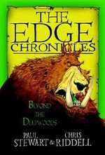 Edge Chronicles : Beyond the Deepwoods - Chris Riddell