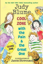 Cool Zone with the Pain & the Great One : Pain & the Great One (Quality) - Judy Blume