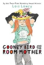 Gooney Bird and the Room Mother - Lois Lowry