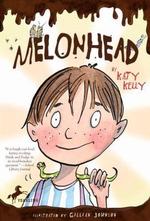 Melonhead : Melonhead (Paperback) - Katy Kelly