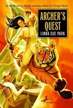 Archer's Quest - Mrs Linda Sue Park