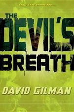 The Devil's Breath : Danger Zone (Quality) - David Gilman