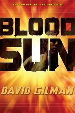 Blood Sun : Danger Zone (Quality) - David Gilman