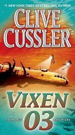 Vixen 03 : Dirk Pitt Series : Book 5 - Clive Cussler