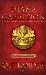 Outlander (20th Anniversary Edition) - Diana Gabaldon