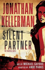 Silent Partner : The Graphic Novel - Jonathan Kellerman