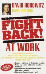 Fight Back! at Work - David Horowitz