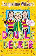 Jacqueline Wilson Double Decker :