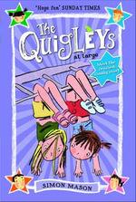 The Quigleys at Large - Simon Mason