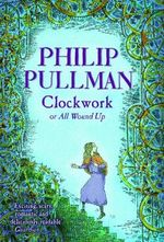Clockwork - Philip Pullman