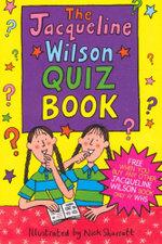 The Jacqueline Wilson Quiz Book - Jacqueline Wilson