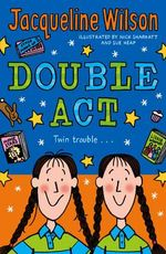 Double Act : Re-issue - Jacqueline Wilson