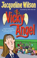 Vicky Angel - Jacqueline Wilson