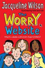 The Worry Website : Reissue - Jacqueline Wilson