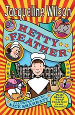 Hetty Feather : Hetty Feather Series : Book 1 - Jacqueline Wilson