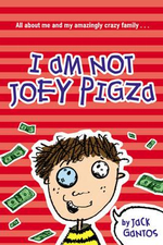 I am Not Joey Pigza : All about me and my amazingly crazy family... - Jack Gantos