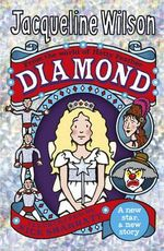 Diamond : Hetty Feather Series : Book 4 - Jacqueline Wilson