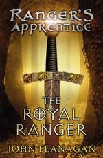 Ranger's Apprentice 12 : The Royal Ranger - John Flanagan
