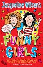 Jacqueline Wilson's Funny Girls - Jacqueline Wilson