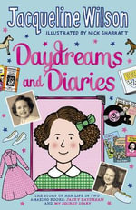 Daydreams and Diaries - Jacqueline Wilson