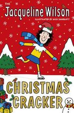 The Jacqueline Wilson Christmas Cracker - Jacqueline Wilson