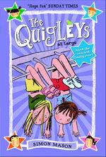The Quigleys at Large : The Quigleys - Simon Mason