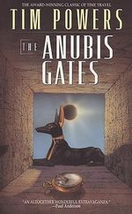 Anubis Gates - Tim Powers
